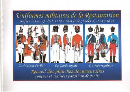 Les uniformes français de 1814 à 1830.